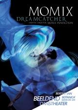 Momix. Dreamcatcher.
