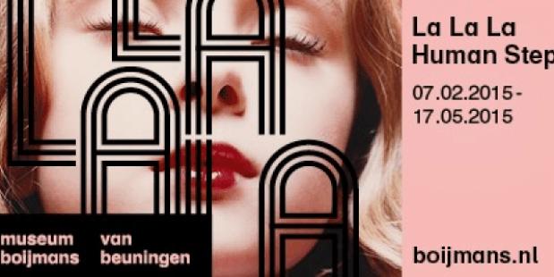 La la la Human Steps Boijmans van Beuningen